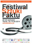 2. edycja Festiwalu Sztuki Faktu w Toruniu pod hasłem ?25 lat wolności?