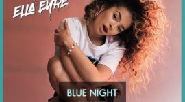 Ella Eyre headlinerem Blue Night by Absolut. W line-upie wystąpią m.in. KAMP! i