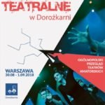 Do 7 lipca można zgłaszać się do Ogólnopolskiego Przeglądu Teatrów Amatorskich!