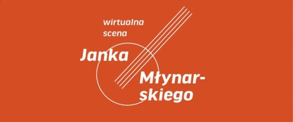 Wirtualna scena Janka Młynarskiego