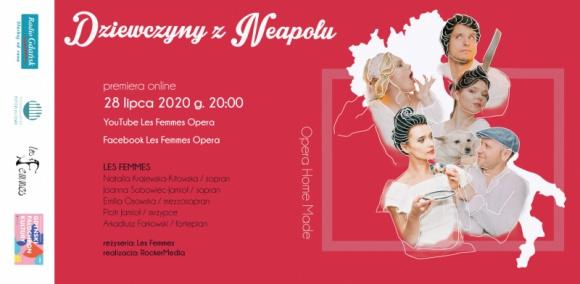 Dziewczyny z Neapolu Opera Home Made by Les Femmes