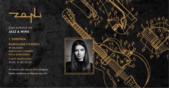 1.08 Jazz & Wine   Karolina Charko
